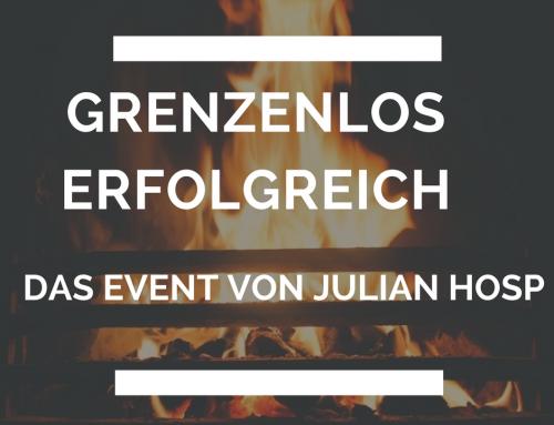 Grenzenlos Erfolgreich – DAS Event von Julian Hosp