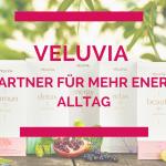 Veluvia – Der Partner für mehr Energie im Alltag