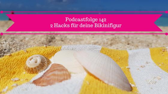 Podcast Bikinifigur