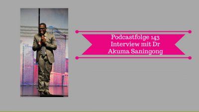 Dr Akuma Saningong Podcast