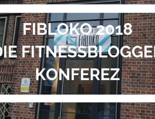 Fitnessblogger Konferenz – FiBloKo 2018