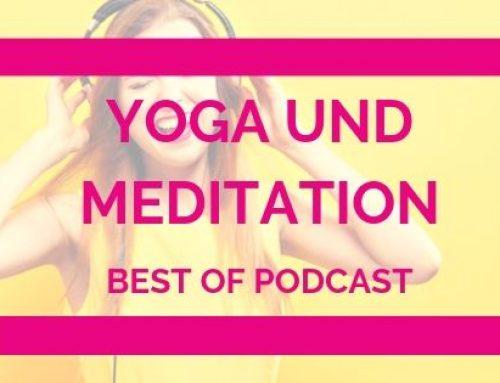 Meine Best of Podcasts zum Thema Yoga und Meditation