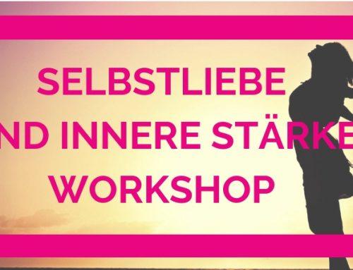 Selbstliebe und innere Stärke Workshop