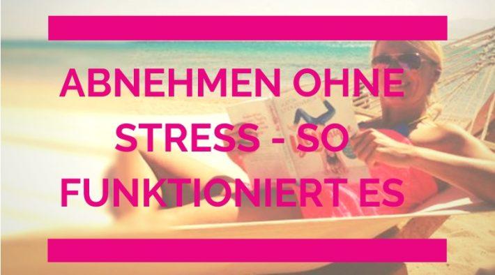 abnehmen ohne stress